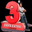3 Days Extra